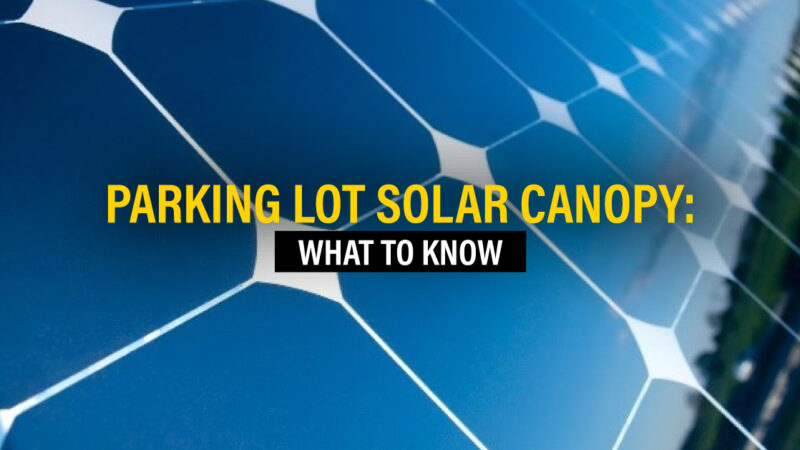 Parking Lot Solar Canopy: What to Know